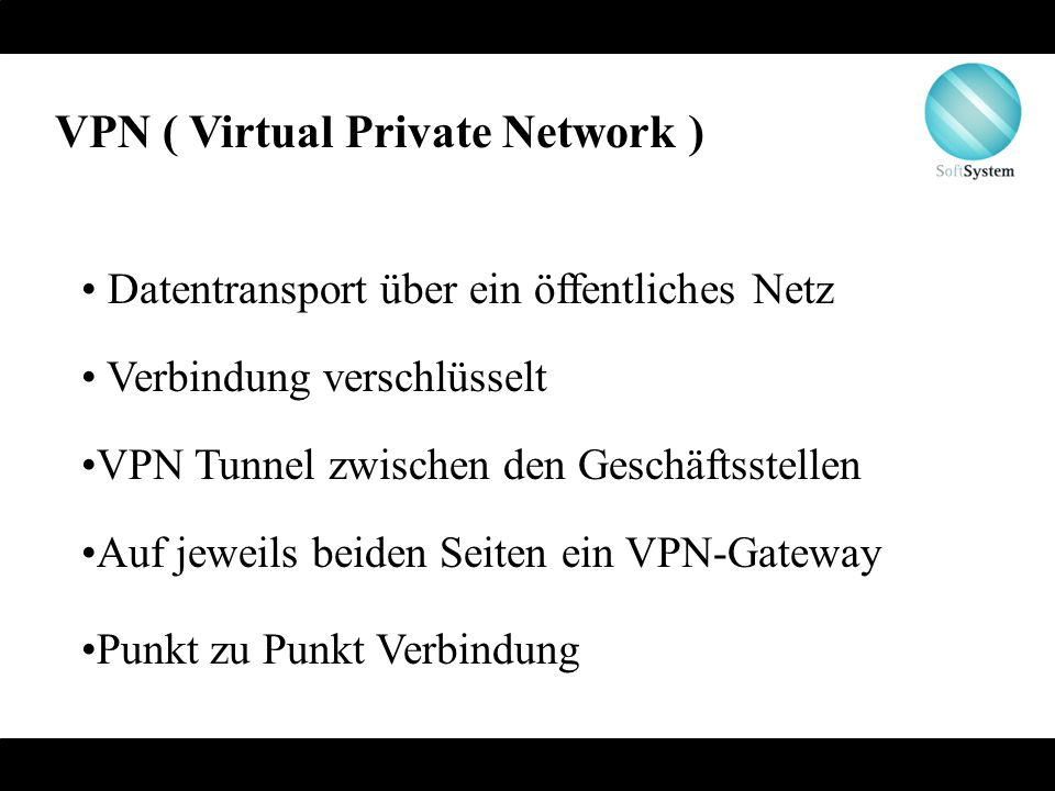 VPN ( Virtual Private Network )