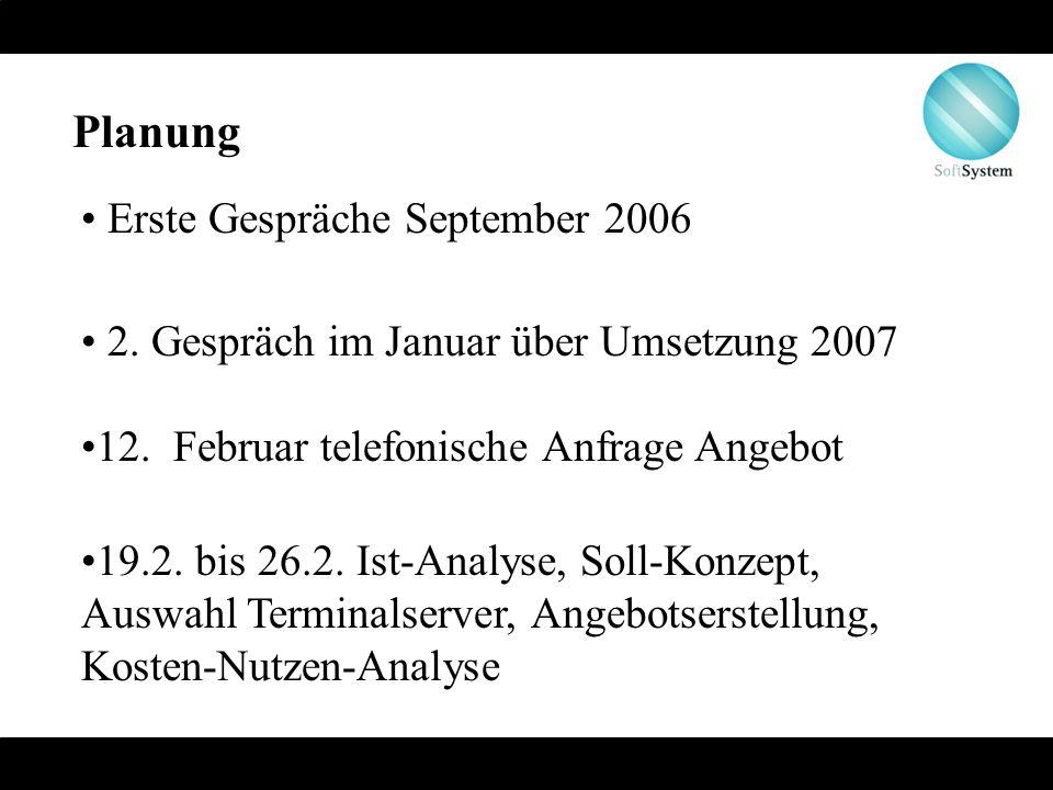 Planung Erste Gespräche September 2006