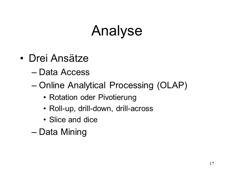 Analyse Drei Ansätze Data Access Online Analytical Processing (OLAP)