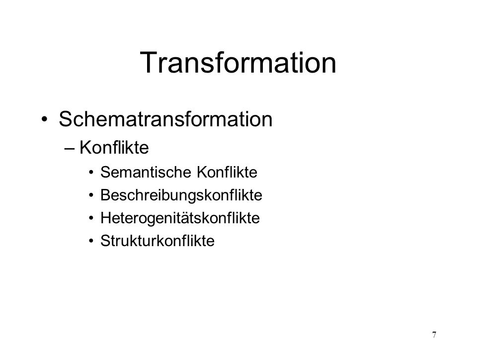 Transformation Schematransformation Konflikte Semantische Konflikte