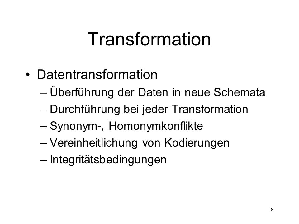 Transformation Datentransformation