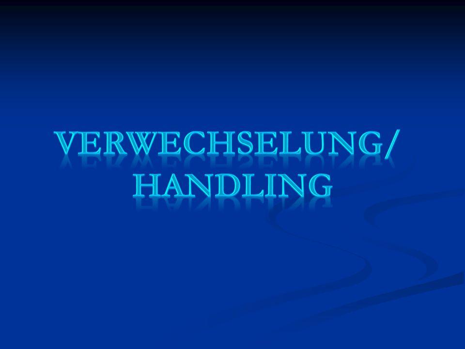 Verwechselung/ Handling