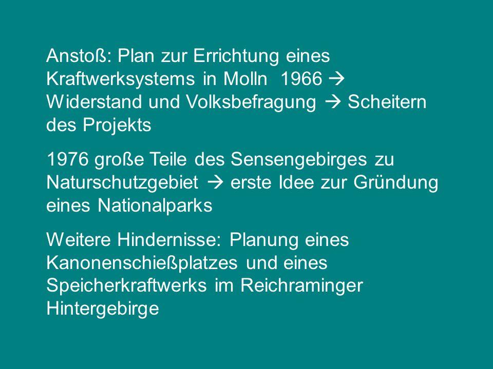 Anstoß: Plan zur Errichtung eines Kraftwerksystems in Molln 1966  Widerstand und Volksbefragung  Scheitern des Projekts