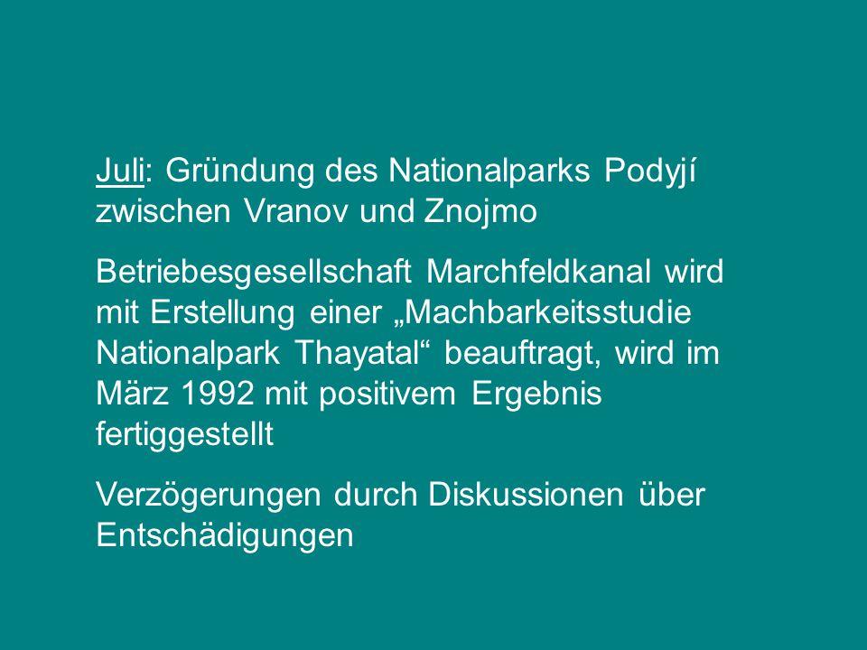 Juli: Gründung des Nationalparks Podyjí zwischen Vranov und Znojmo