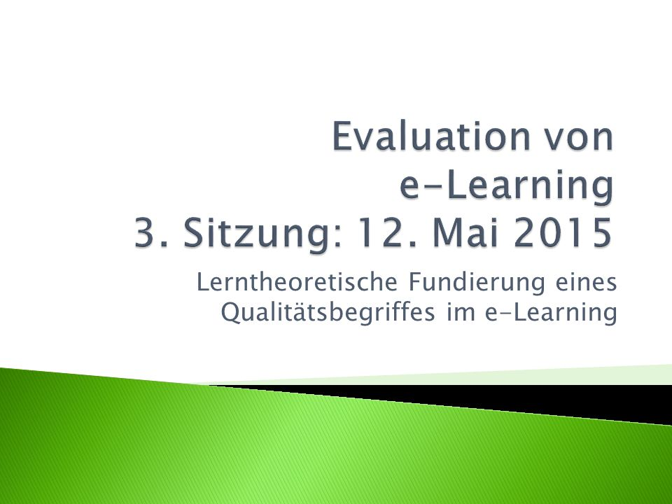 Evaluation von e-Learning 3. Sitzung: 12. Mai 2015