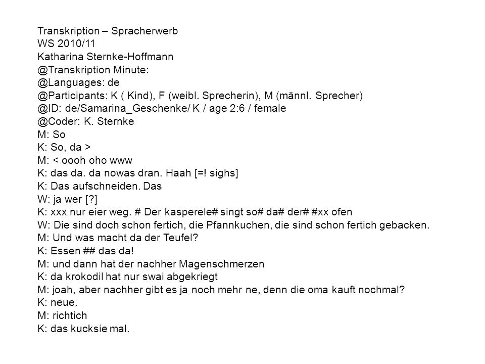 Transkription – Spracherwerb
