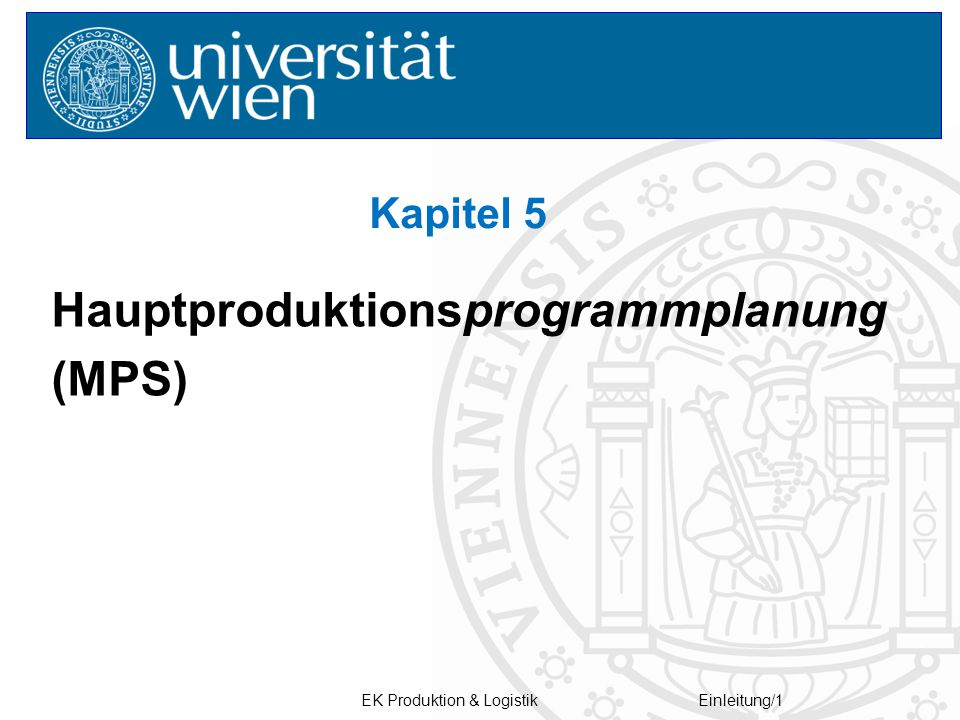 Hauptproduktionsprogrammplanung (MPS)