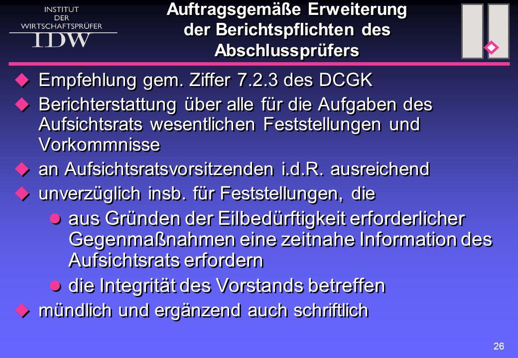 Auftragsgemäße Erweiterung der Berichtspflichten des Abschlussprüfers