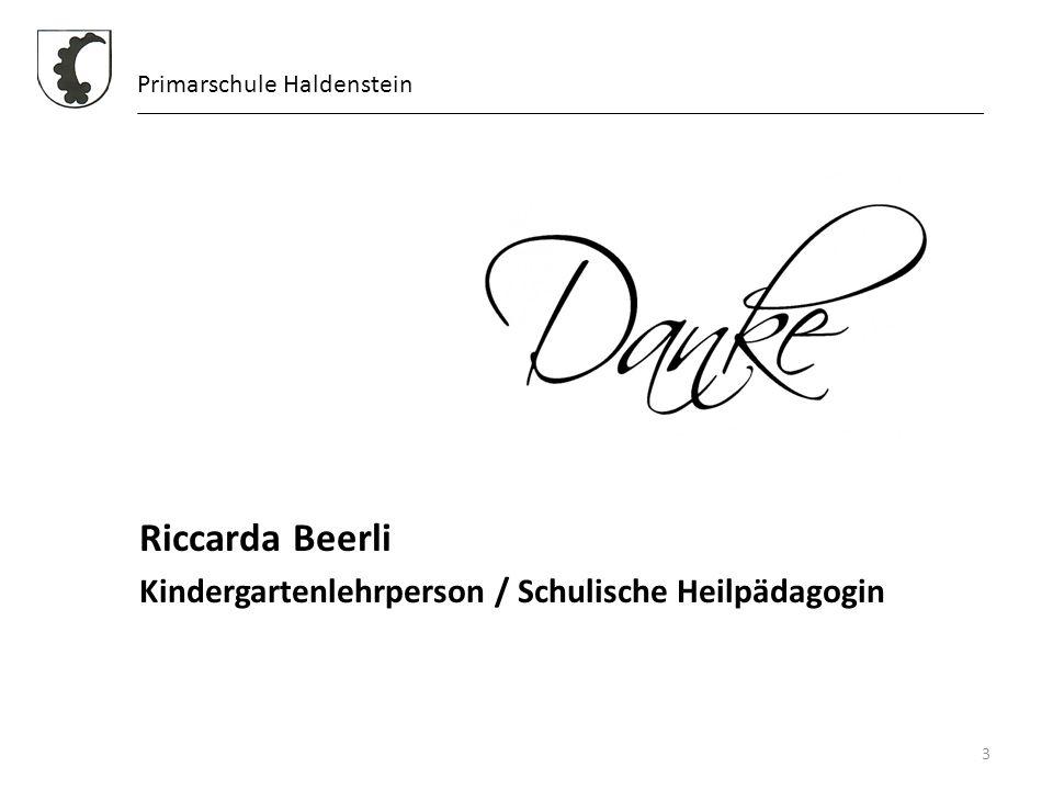Riccarda Beerli Kindergartenlehrperson / Schulische Heilpädagogin