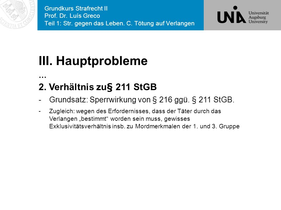 III. Hauptprobleme 2. Verhältnis zu§ 211 StGB …