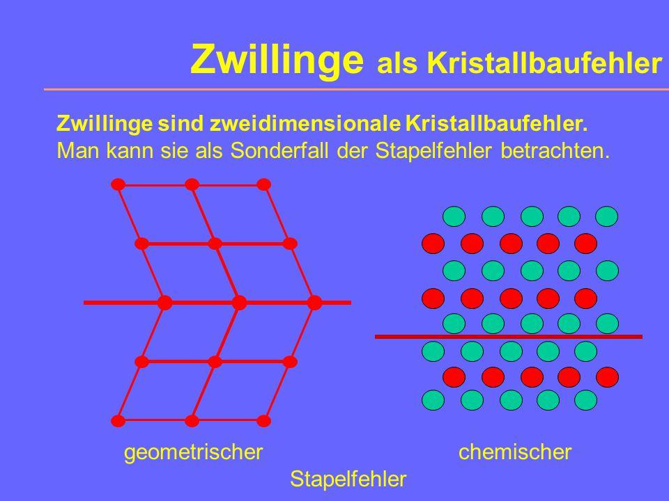 Zwillinge als Kristallbaufehler