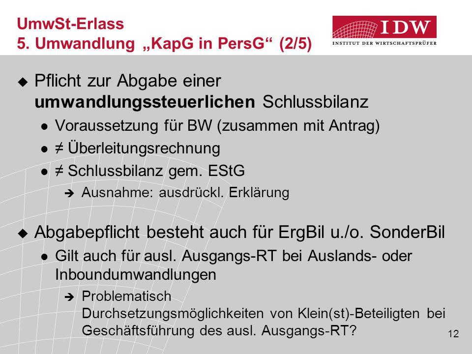 """UmwSt-Erlass 5. Umwandlung """"KapG in PersG (2/5)"""