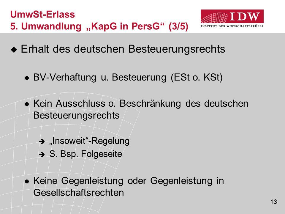 """UmwSt-Erlass 5. Umwandlung """"KapG in PersG (3/5)"""