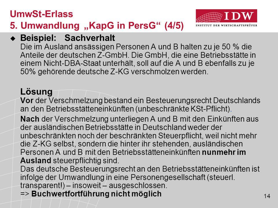 """UmwSt-Erlass 5. Umwandlung """"KapG in PersG (4/5)"""