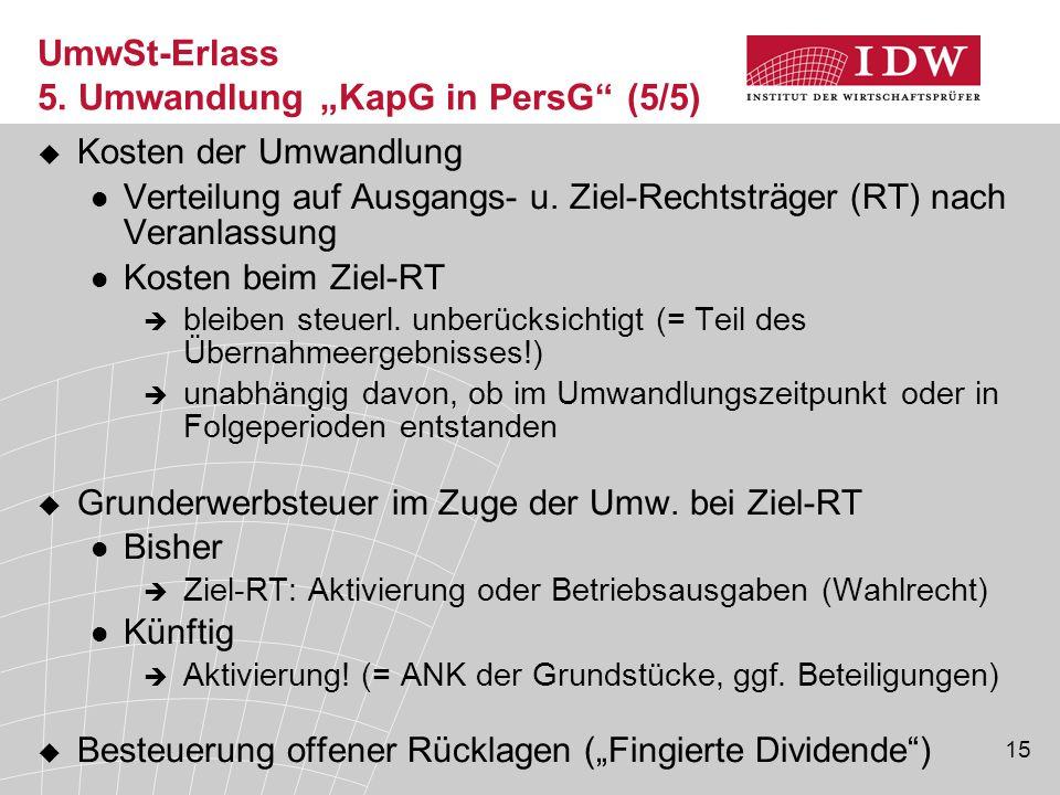 """UmwSt-Erlass 5. Umwandlung """"KapG in PersG (5/5)"""