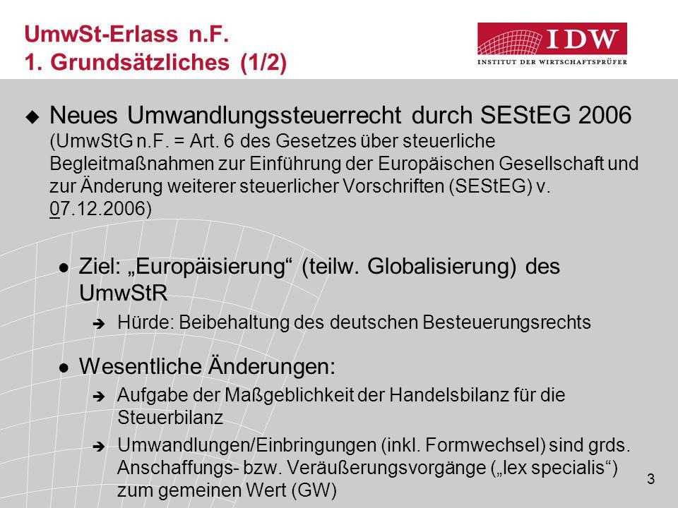 UmwSt-Erlass n.F. 1. Grundsätzliches (1/2)