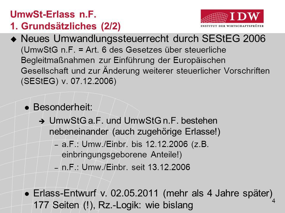 UmwSt-Erlass n.F. 1. Grundsätzliches (2/2)