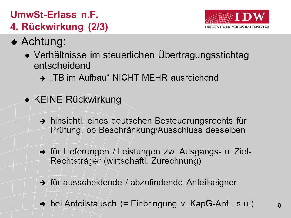 UmwSt-Erlass n.F. 4. Rückwirkung (2/3)