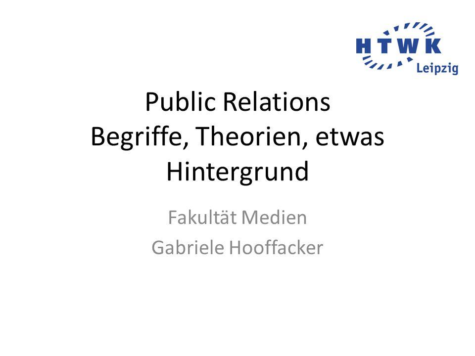 Public Relations Begriffe, Theorien, etwas Hintergrund