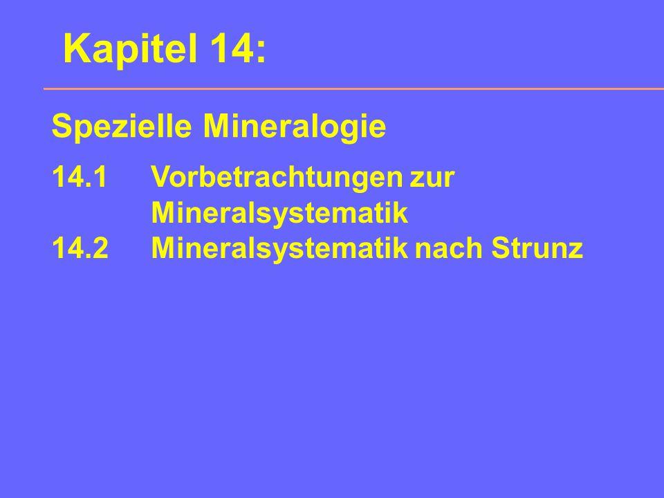 Kapitel 14: Spezielle Mineralogie