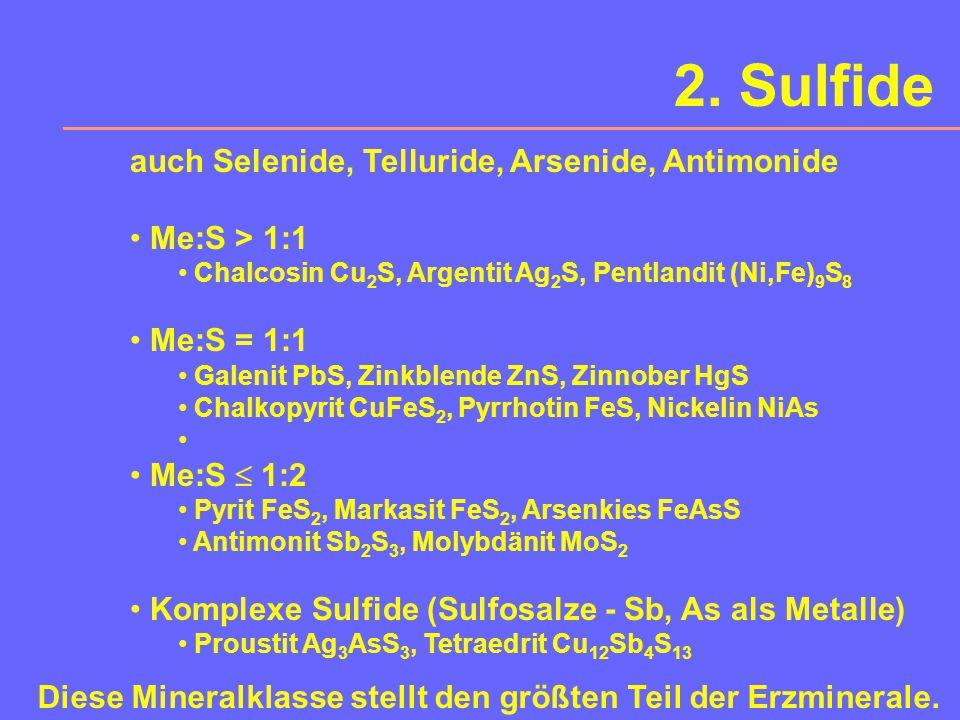 2. Sulfide auch Selenide, Telluride, Arsenide, Antimonide