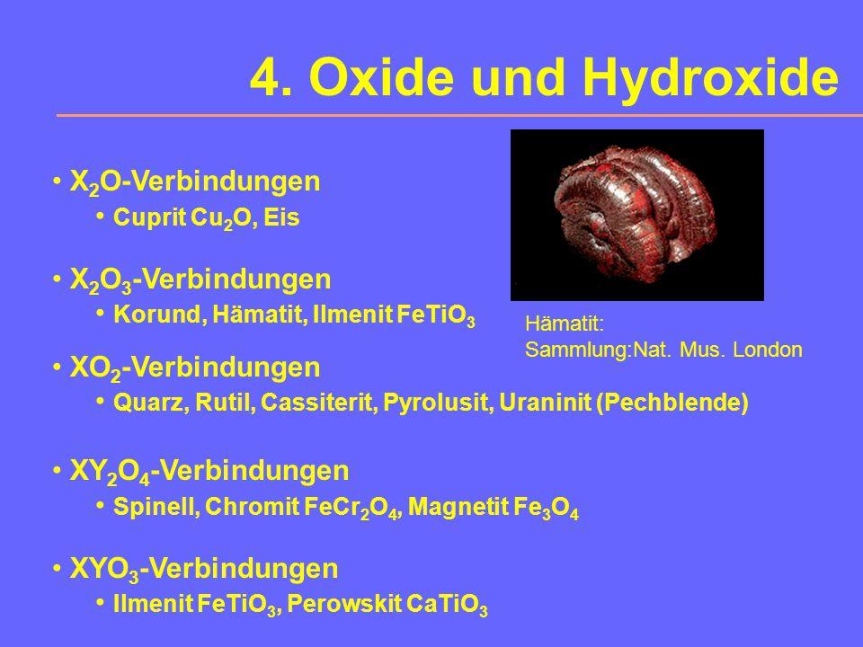 4. Oxide und Hydroxide X2O-Verbindungen Cuprit Cu2O, Eis