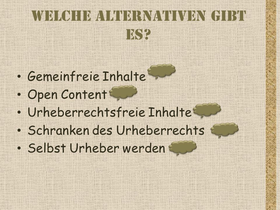 Welche Alternativen gibt es