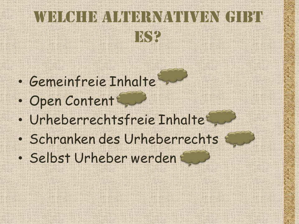 Welche Alternativen gibt es