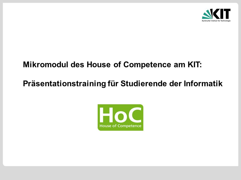 Mikromodul des House of Competence am KIT: