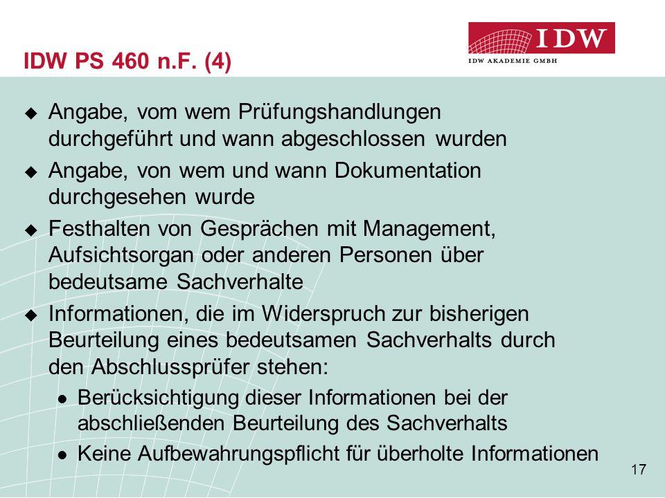 IDW PS 460 n.F. (4) Angabe, vom wem Prüfungshandlungen durchgeführt und wann abgeschlossen wurden.