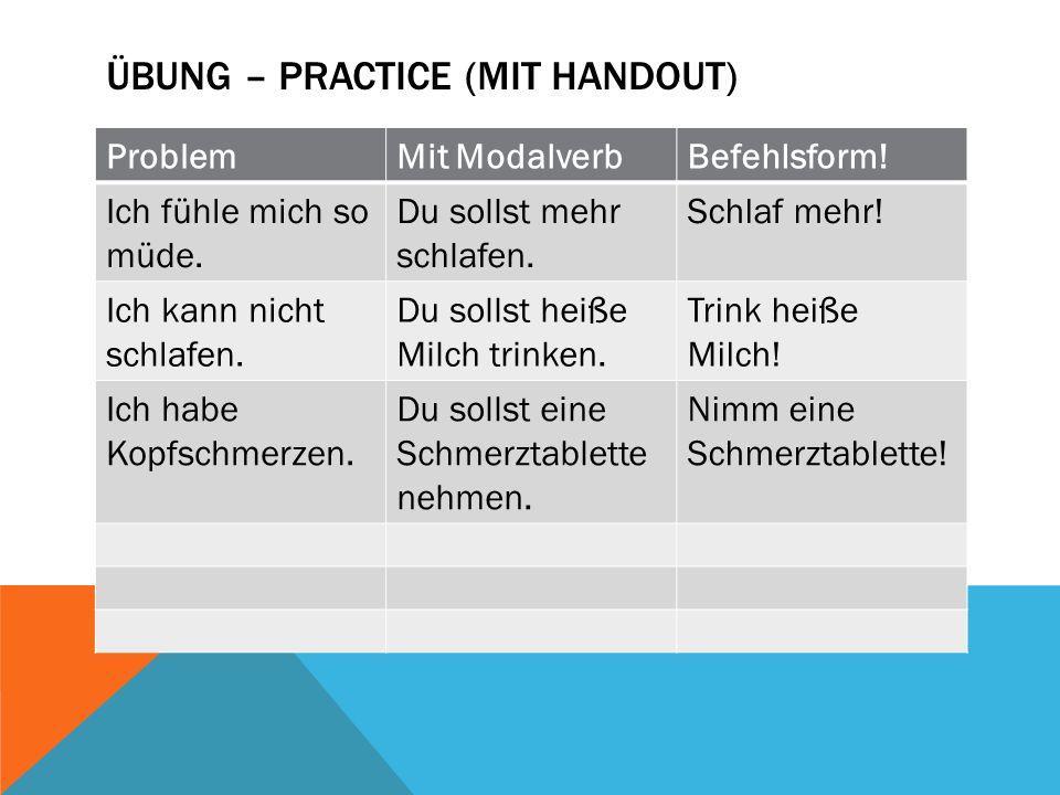Übung – practice (mit handout)