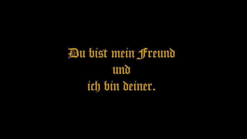 Du bist mein Freund und ich bin deiner.