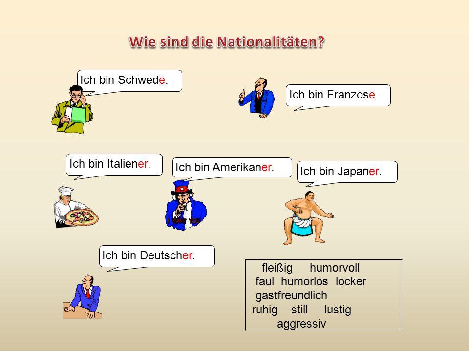 Wie sind die Nationalitäten