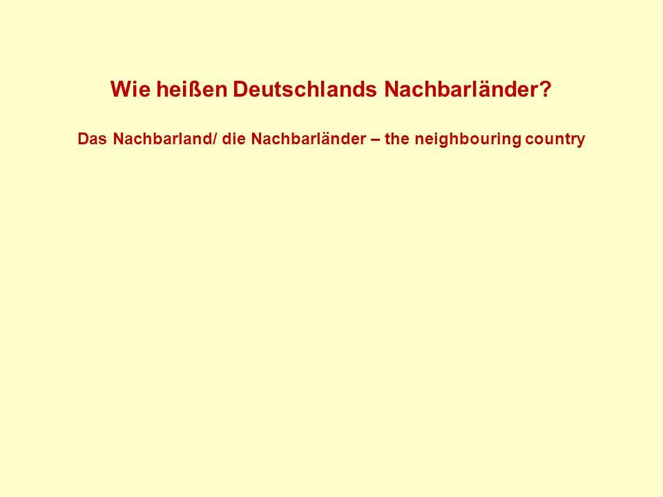 Wie heißen Deutschlands Nachbarländer