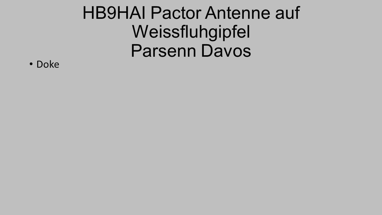 HB9HAI Pactor Antenne auf Weissfluhgipfel Parsenn Davos