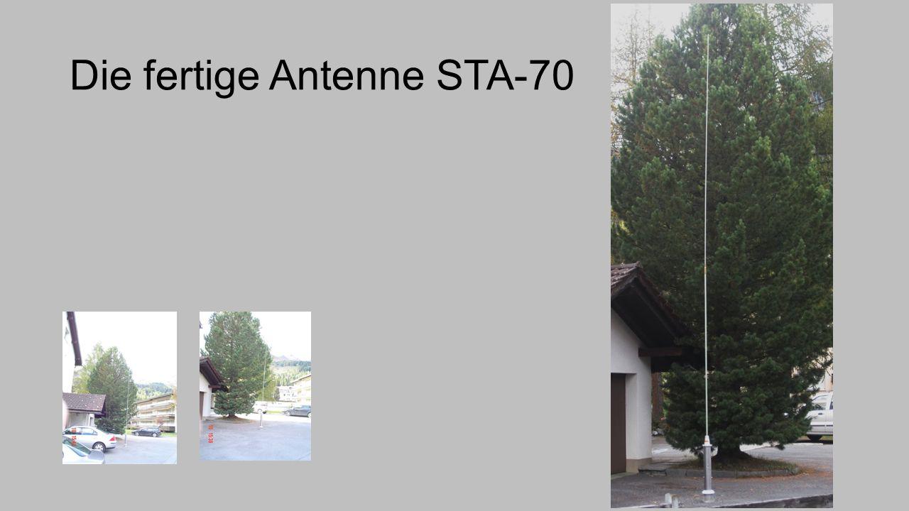 Die fertige Antenne STA-70