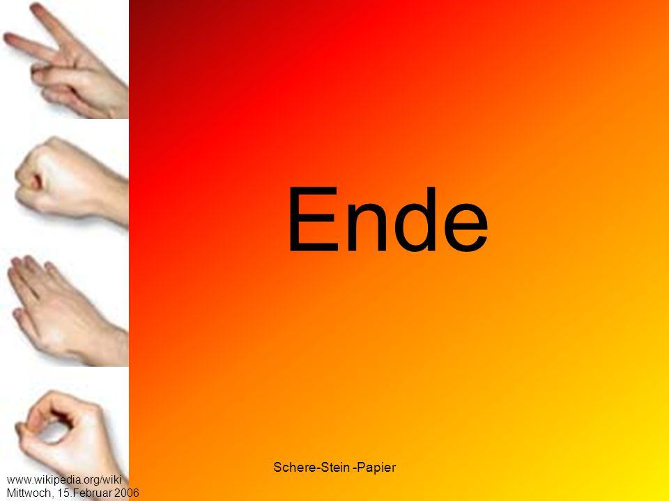 Ende Schere-Stein -Papier www.wikipedia.org/wiki