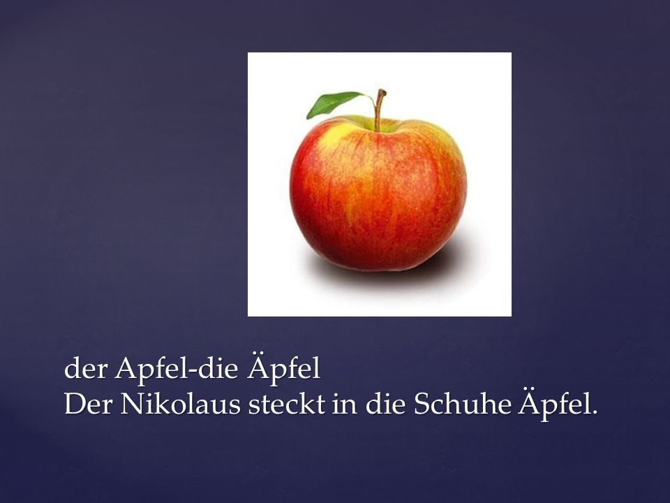 der Apfel-die Äpfel Der Nikolaus steckt in die Schuhe Äpfel.