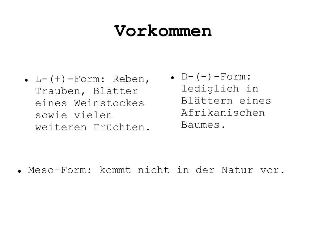 Vorkommen D-(-)-Form: lediglich in Blättern eines Afrikanischen Baumes.
