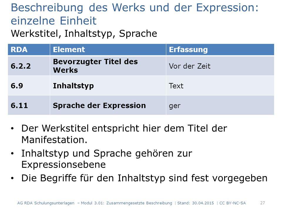 Beschreibung des Werks und der Expression: einzelne Einheit