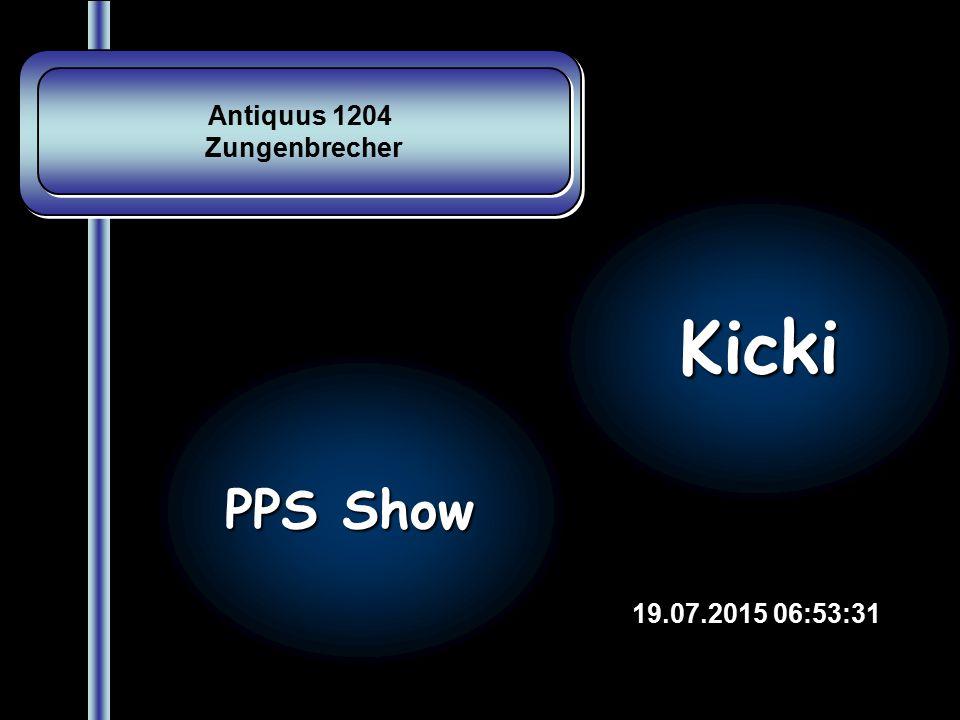 Antiquus 1204 Zungenbrecher Kicki PPS Show 18.04.2017 11:33:26