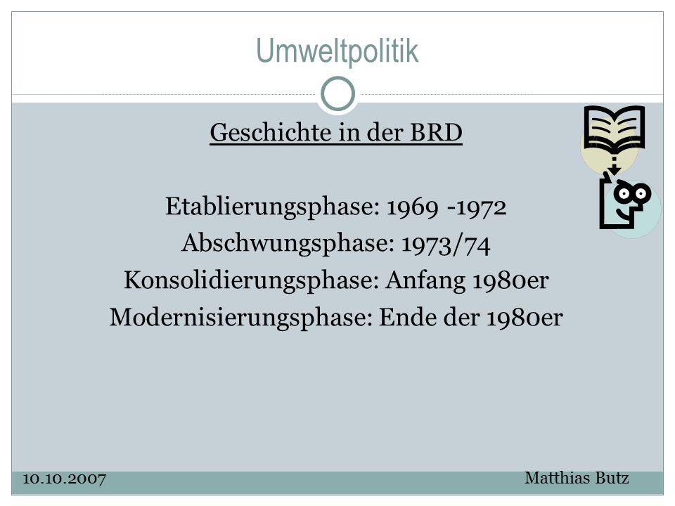 Umweltpolitik Geschichte in der BRD Etablierungsphase: 1969 -1972