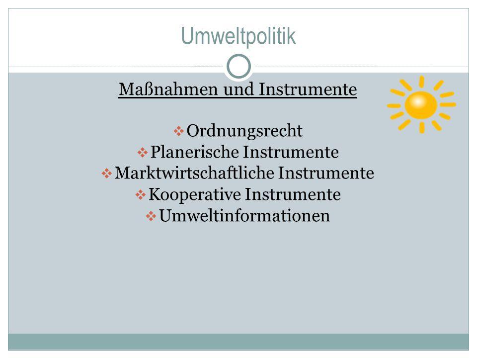 Umweltpolitik Maßnahmen und Instrumente Ordnungsrecht