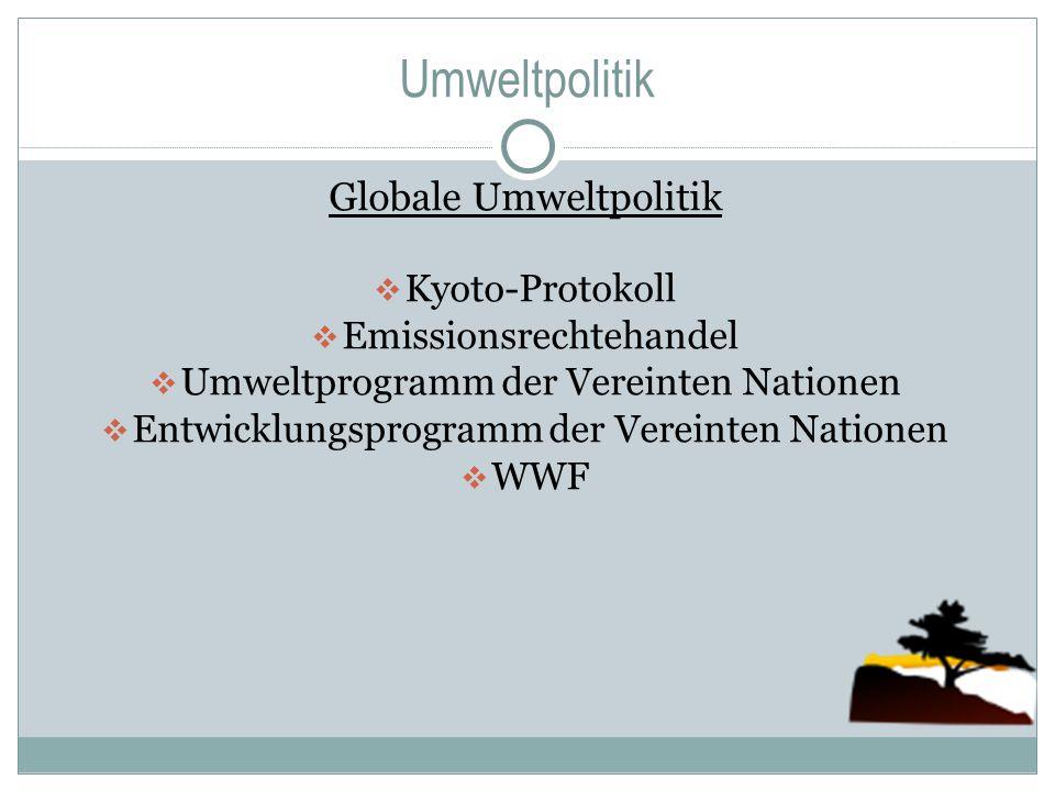Umweltpolitik Globale Umweltpolitik Kyoto-Protokoll