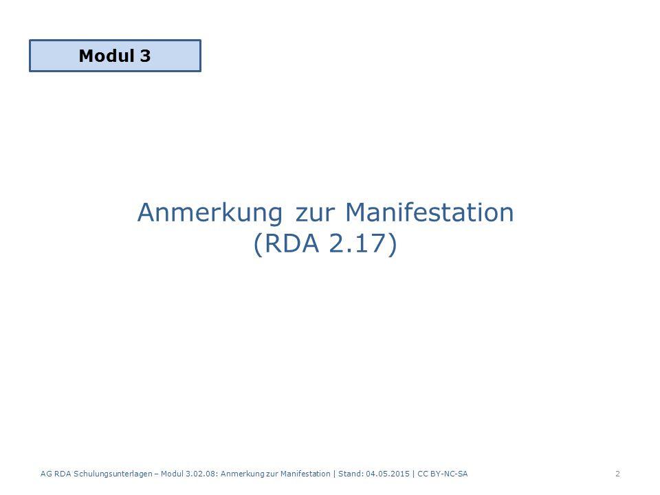 Anmerkung zur Manifestation (RDA 2.17)