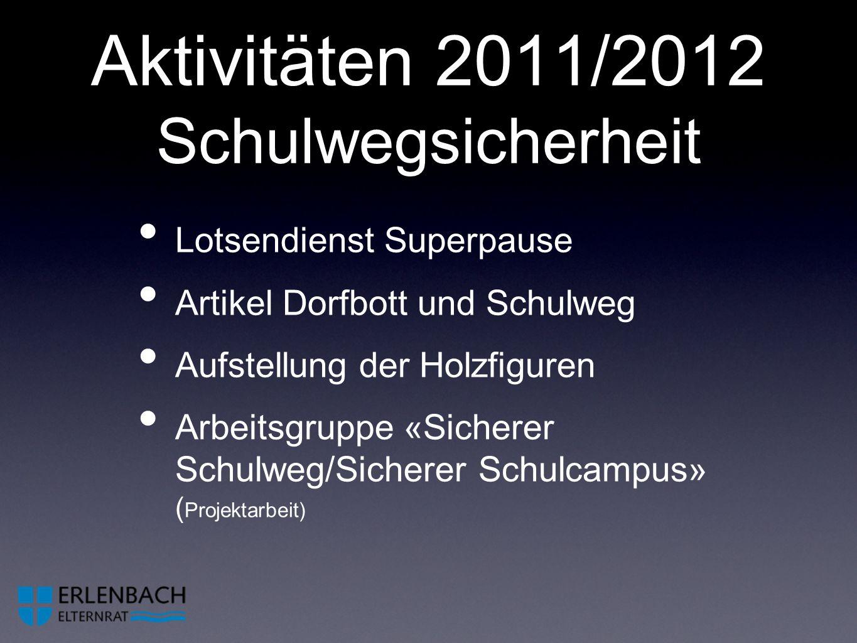 Aktivitäten 2011/2012 Schulwegsicherheit