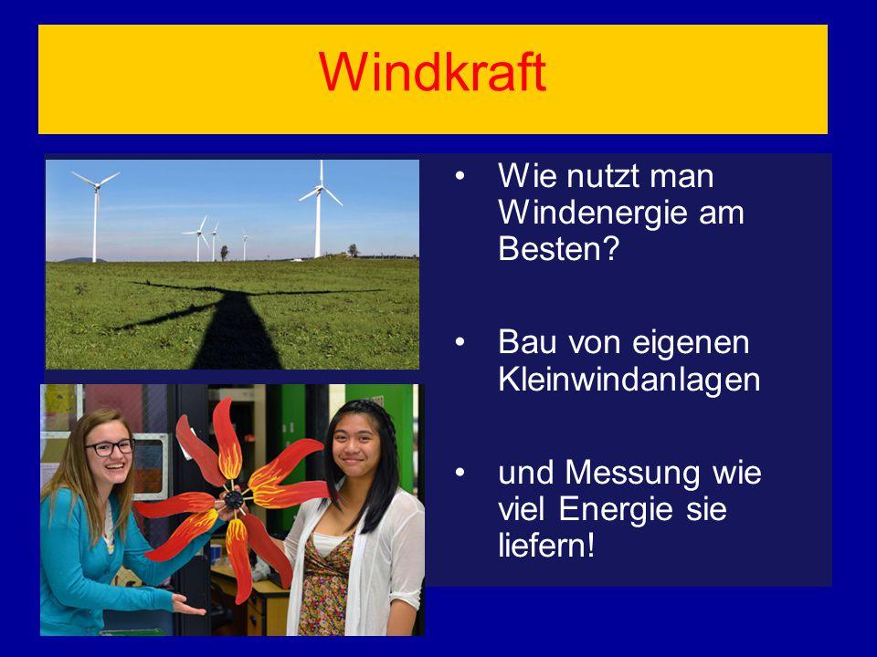 Windkraft Wie nutzt man Windenergie am Besten