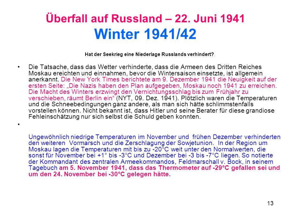 Überfall auf Russland – 22. Juni 1941 Winter 1941/42
