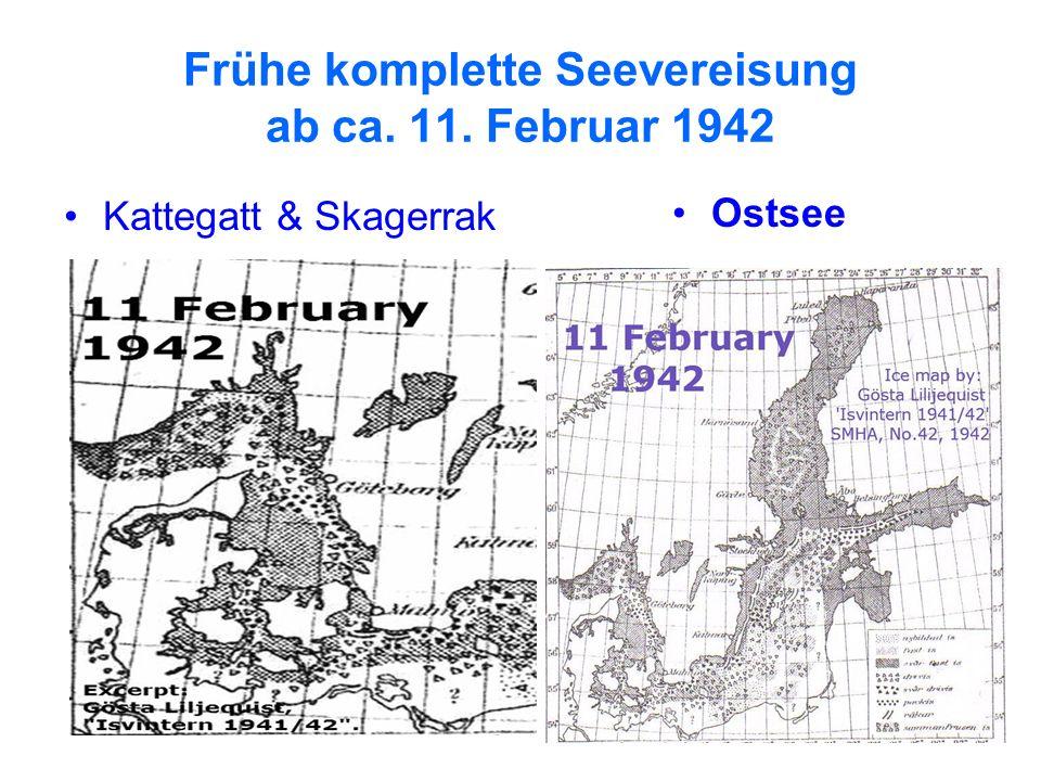 Frühe komplette Seevereisung ab ca. 11. Februar 1942