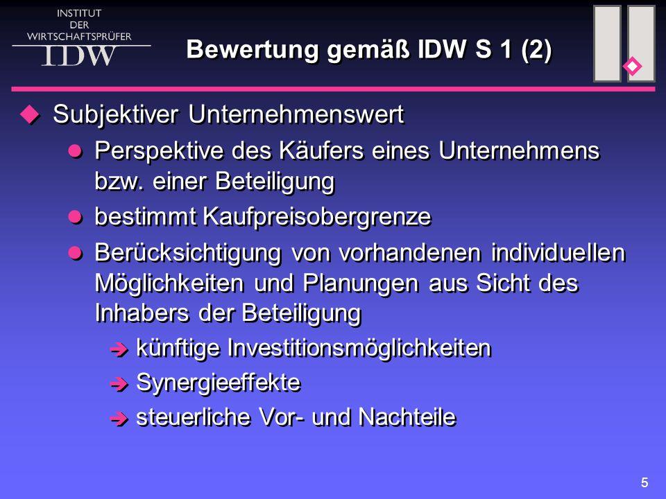 Bewertung gemäß IDW S 1 (2)